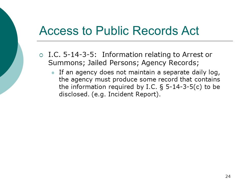 24 Access to Public Records Act  I.C.