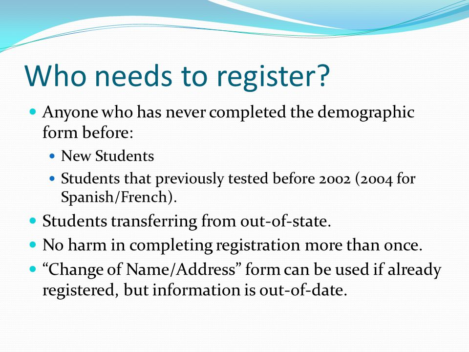 Who needs to register.
