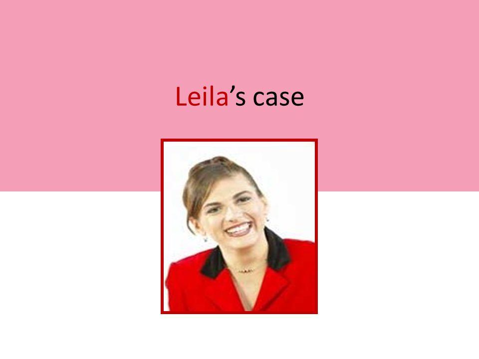 Leila's case