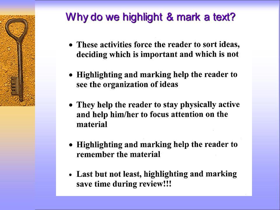Why do we highlight & mark a text?