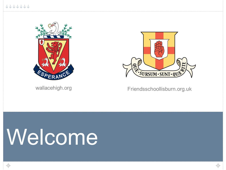 Friendsschoollisburn.org.uk wallacehigh.org Welcome