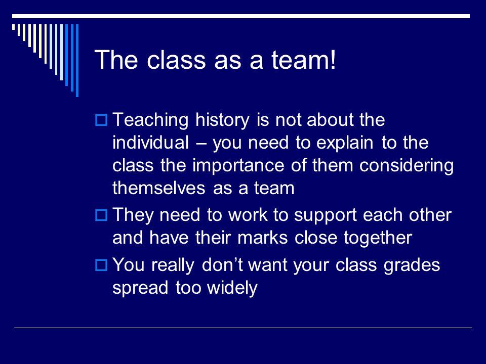 The class as a team.
