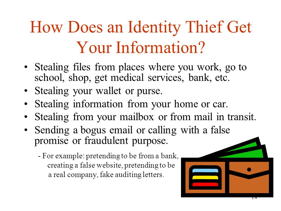 14 How Does an Identity Thief Get Your Information.