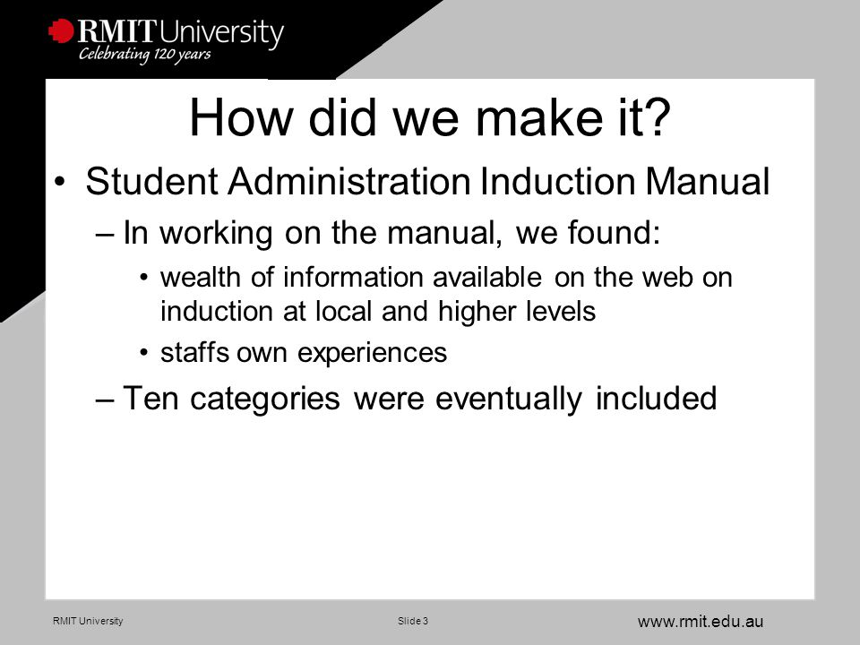 www.rmit.edu.au RMIT UniversitySlide 14 9 Change Management –Change to improve our working environment
