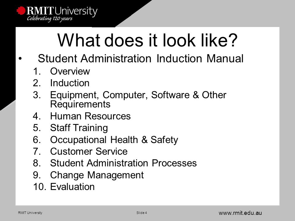www.rmit.edu.au RMIT UniversitySlide 5 1 Overview –Organisational summaries & structures University Students Portfolio Academic Registrar's Group Student Administration –Summary of activities for each Student Admin unit –Floor plan of Student Administration –Phone and location directory of all Student Admin staff