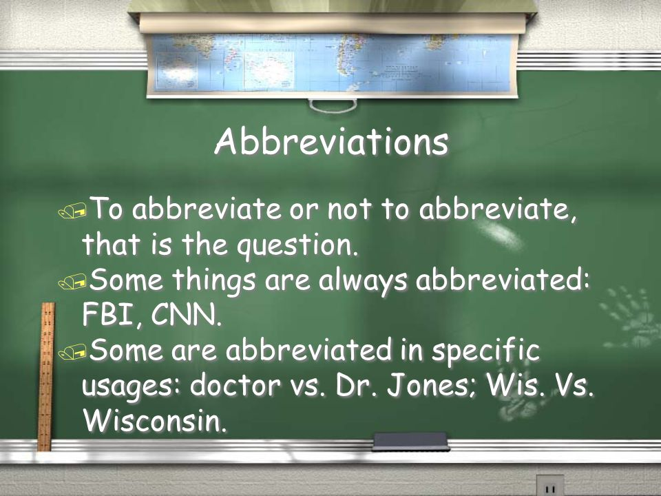 Abbreviations / To abbreviate or not to abbreviate, that is the question.