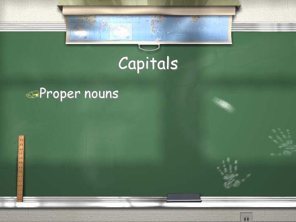 Capitals / Proper nouns