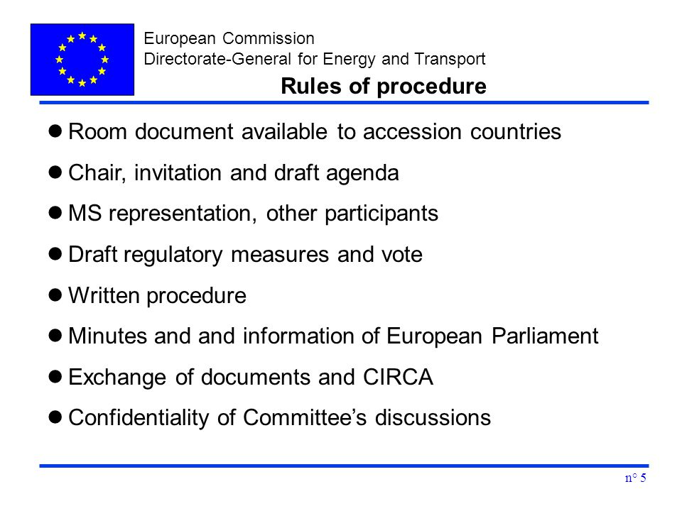 European Commission Directorate-General for Energy and Transport n° 5 Room document available to accession countries Chair, invitation and draft agend