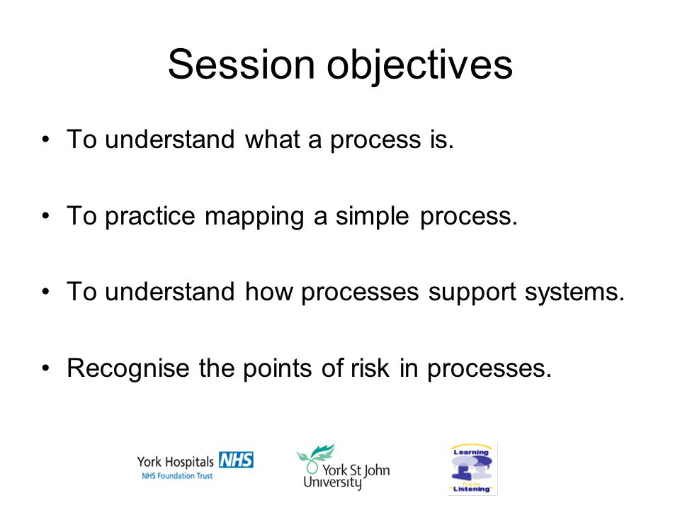 Session objectives To understand what a process is.