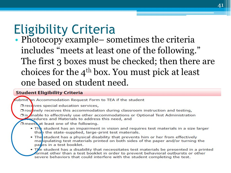 """Eligibility Criteria 41 TEA TETN #14294 Photocopy example– sometimes the criteria includes """"meets at least one of the following."""" The first 3 boxes mu"""