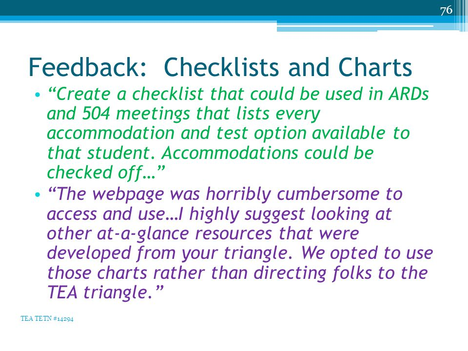 """Feedback: Checklists and Charts """"Create a checklist that could be used in ARDs and 504 meetings that lists every accommodation and test option availab"""
