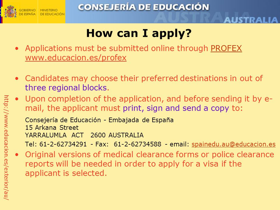 http://www.educacion.es/exterior/au/ How can I apply.