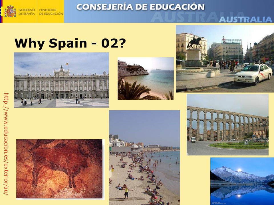 http://www.educacion.es/exterior/au/ Why Spain - 02