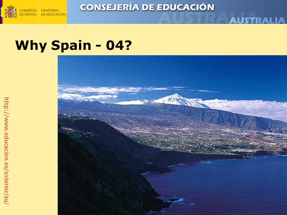 http://www.educacion.es/exterior/au/ Why Spain - 04