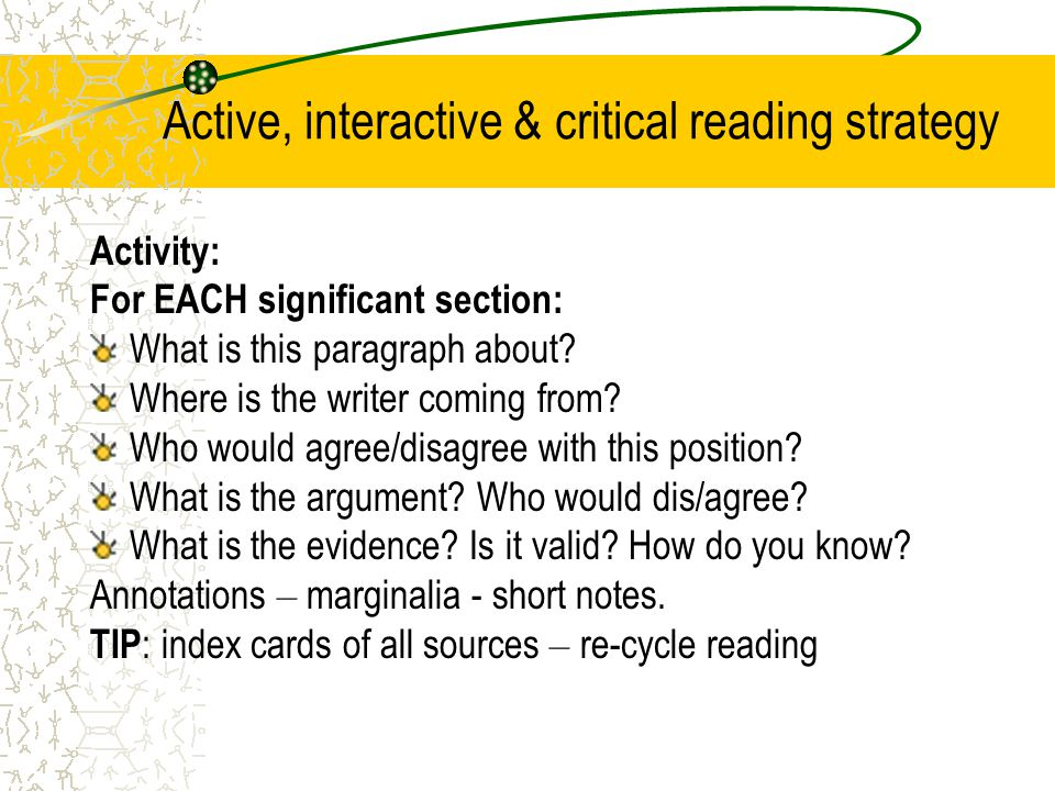 Active, interactive & critical reading strategy Activity: For EACH significant section: What is this paragraph about.