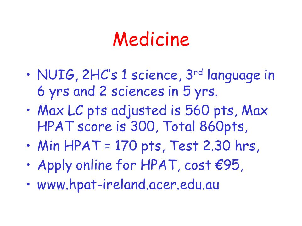 Medicine Entry changed, undergraduate entry from 2009 NUIG, UCD, UCC,TCD, RCSI.