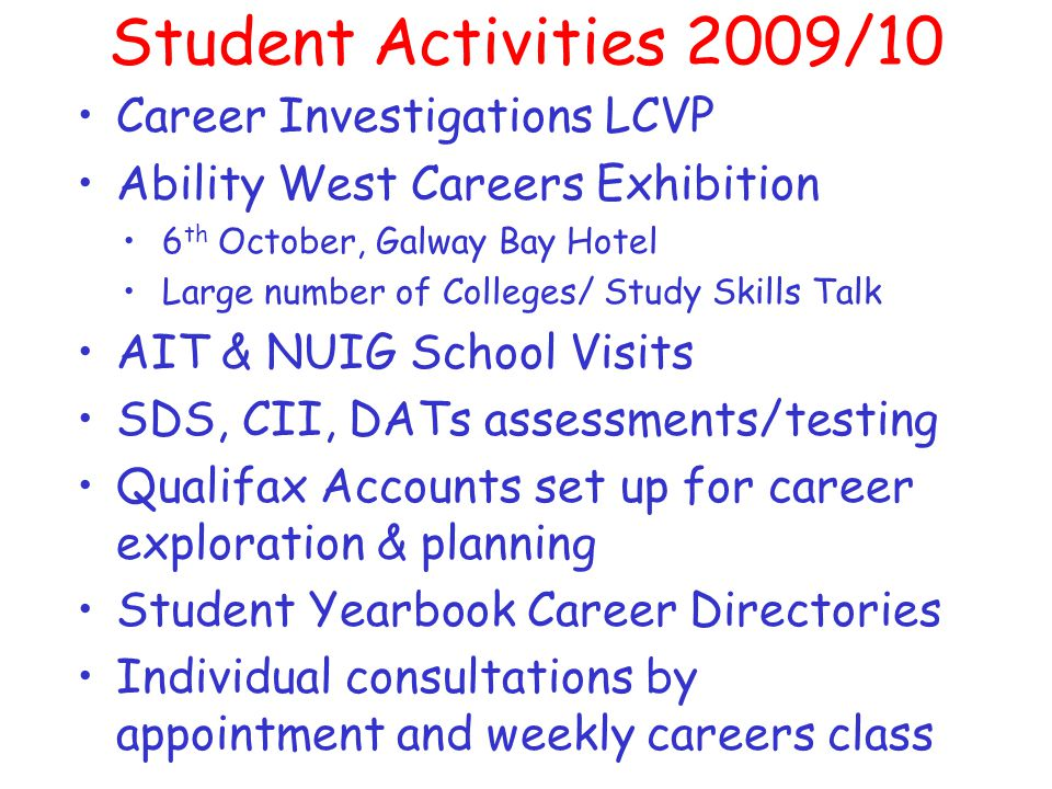 Useful Websites www.cao.ie & www.ucas.co.uk - Appplication Services www.qualifax.ie –Comprehensive info. on all CAO courses –Points Calculator/Grants