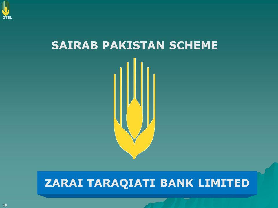 ZTBL 10 SAIRAB PAKISTAN SCHEME ZARAI TARAQIATI BANK LIMITED