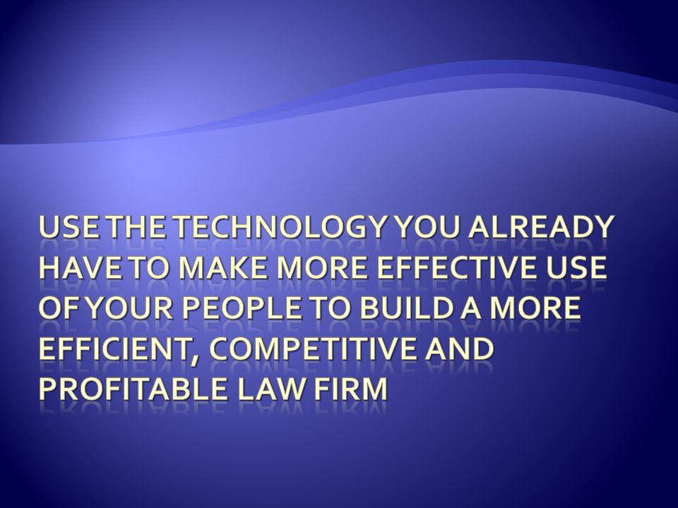  Provide better service  Improve productivity  Build competitive advantage  Build Profitability