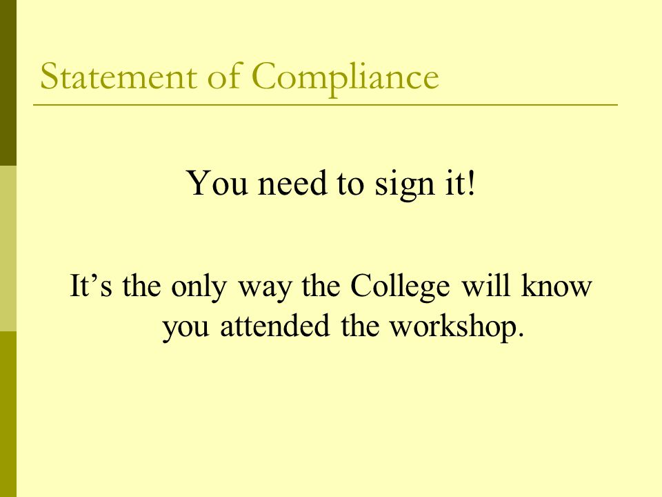 Statement of Compliance You need to sign it.