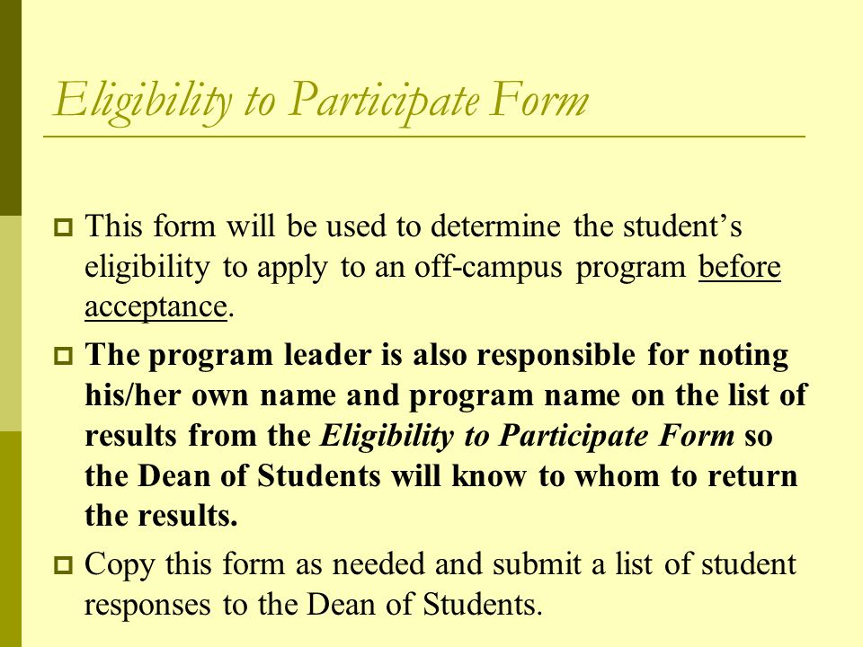 Assumption of Risk and Release Form  All students participating in an off-campus program are required to sign this form.