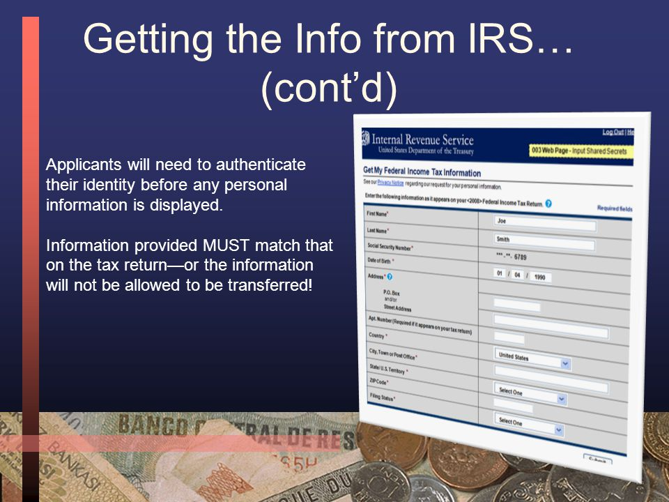 """Getting the Info from IRS… When a family selects the option to import the information, a confirmation window will open—select """"OK"""" to continue to the"""