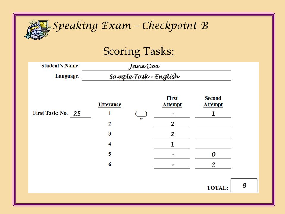 Ch Speaking Exam – Checkpoint B Scoring Tasks: