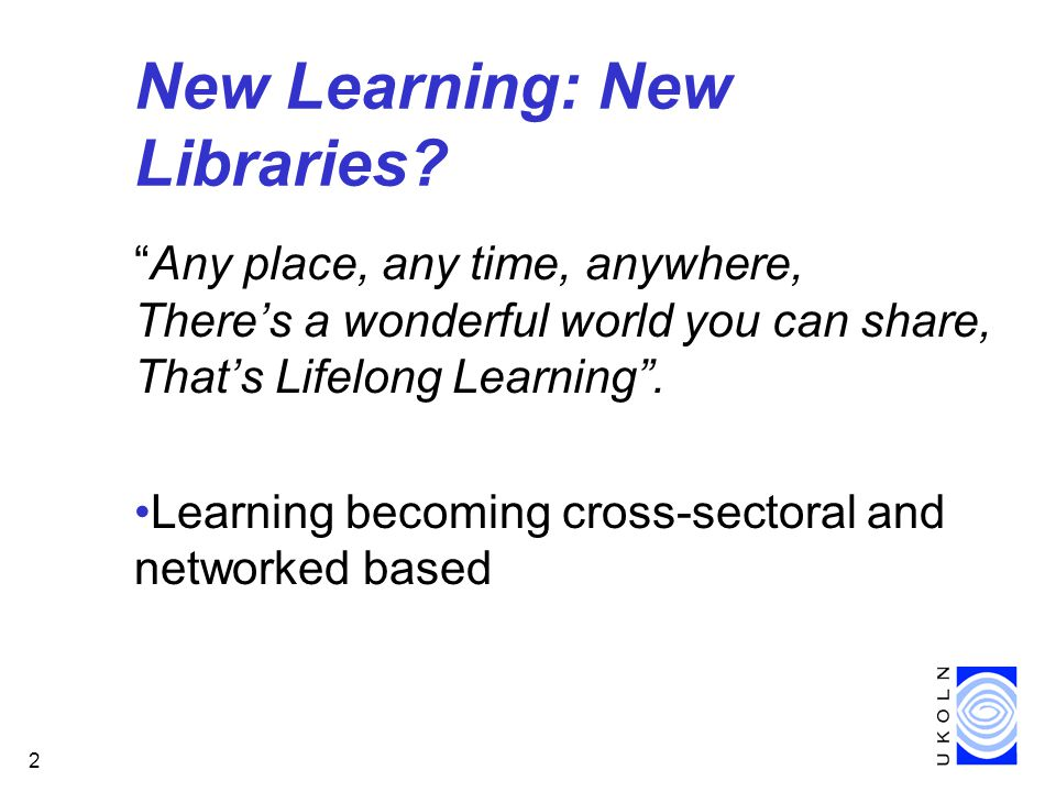 2 New Learning: New Libraries.