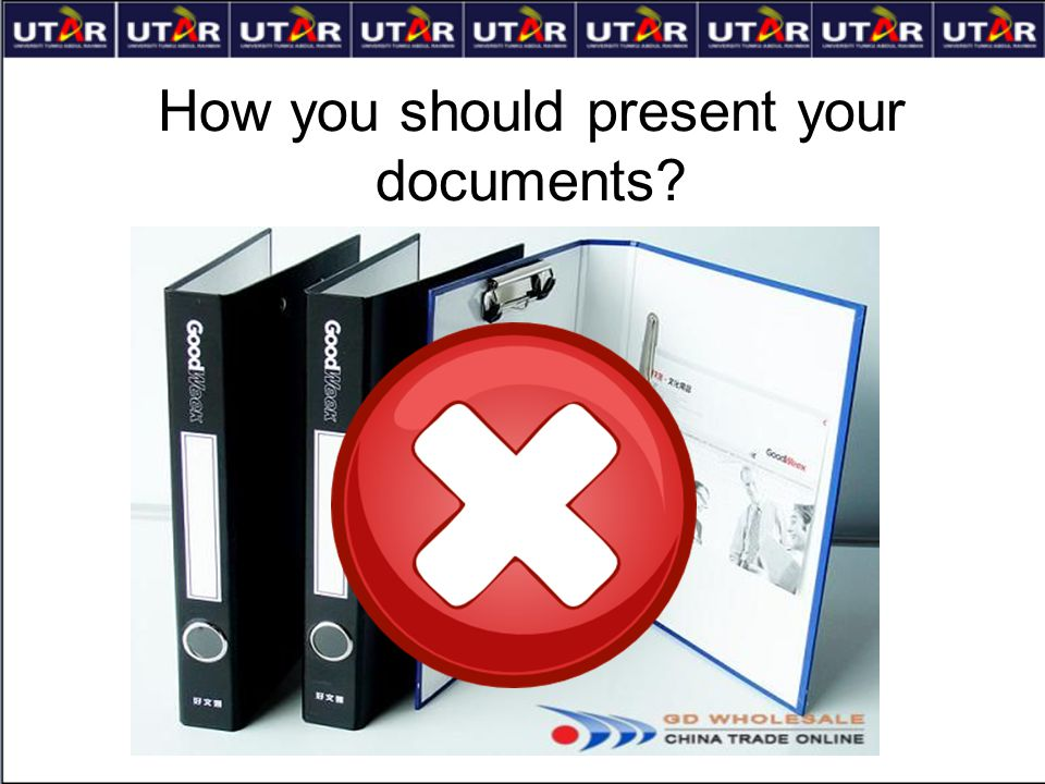 How you should present your documents?