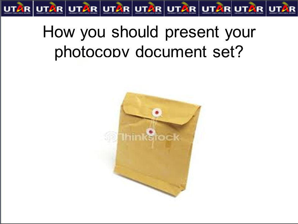 How you should present your photocopy document set?