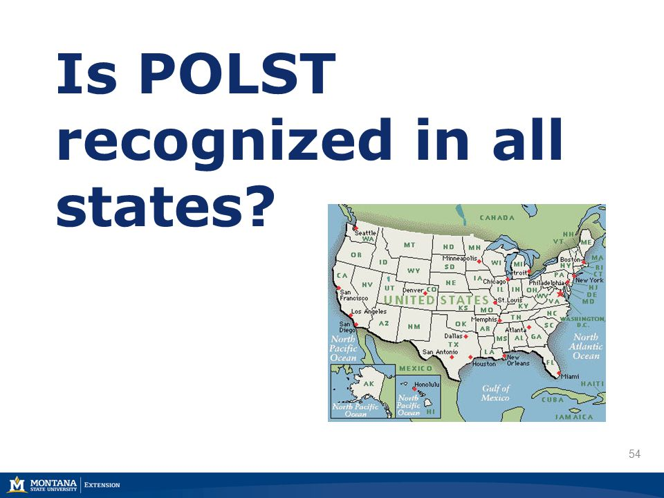 54 Is POLST recognized in all states