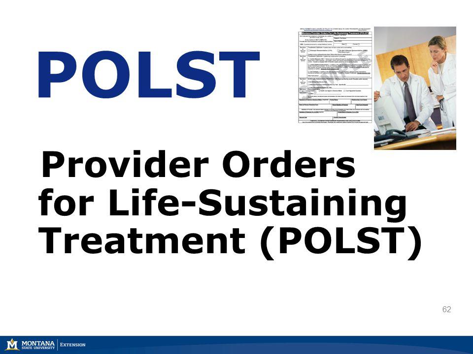 62 POLST Provider Orders for Life-Sustaining Treatment (POLST)