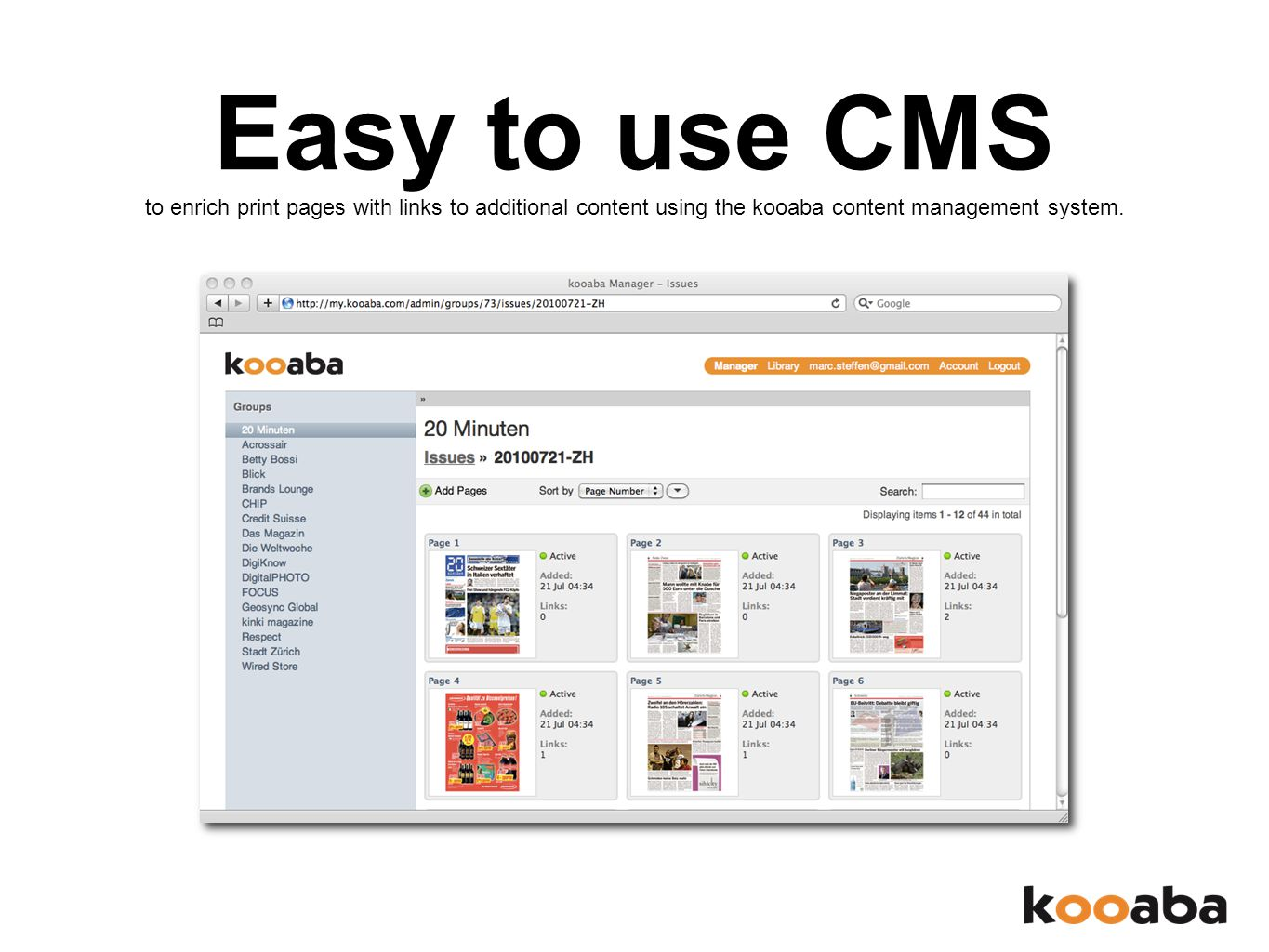 Easy to use CMS to enrich print pages with links to additional content using the kooaba content management system.