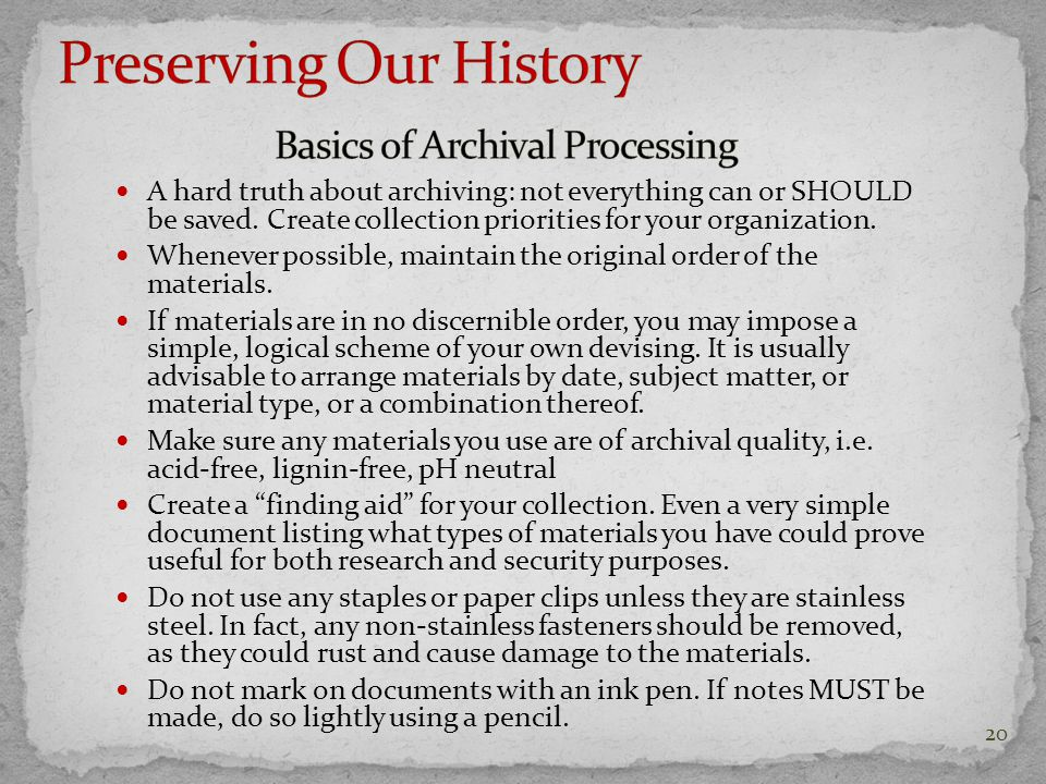 A hard truth about archiving: not everything can or SHOULD be saved.