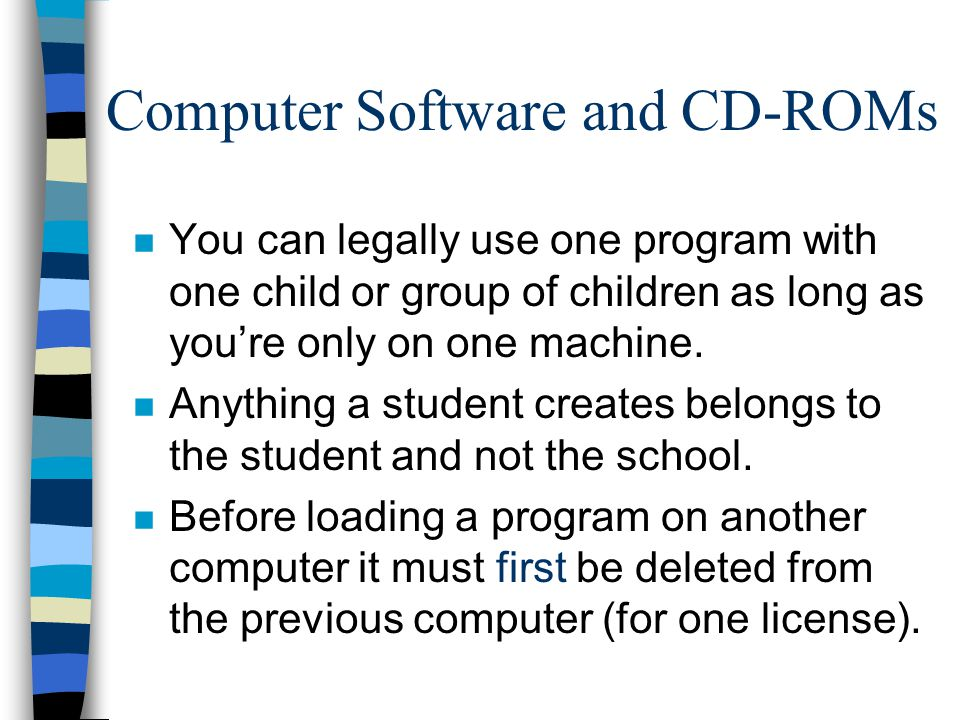 n You can legally use one program with one child or group of children as long as you're only on one machine.