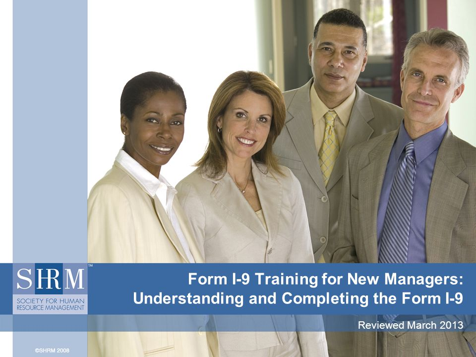 ©SHRM 2008 Frequently Asked Questions Do I need to fill out Forms I-9 for independent contractors or their employees.