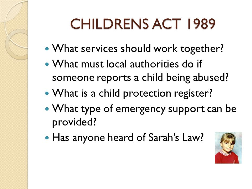 CHILDRENS ACT 1989 What services should work together.