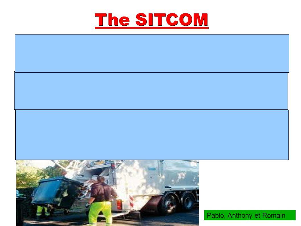 The SITCOM Pablo, Anthony et Romain