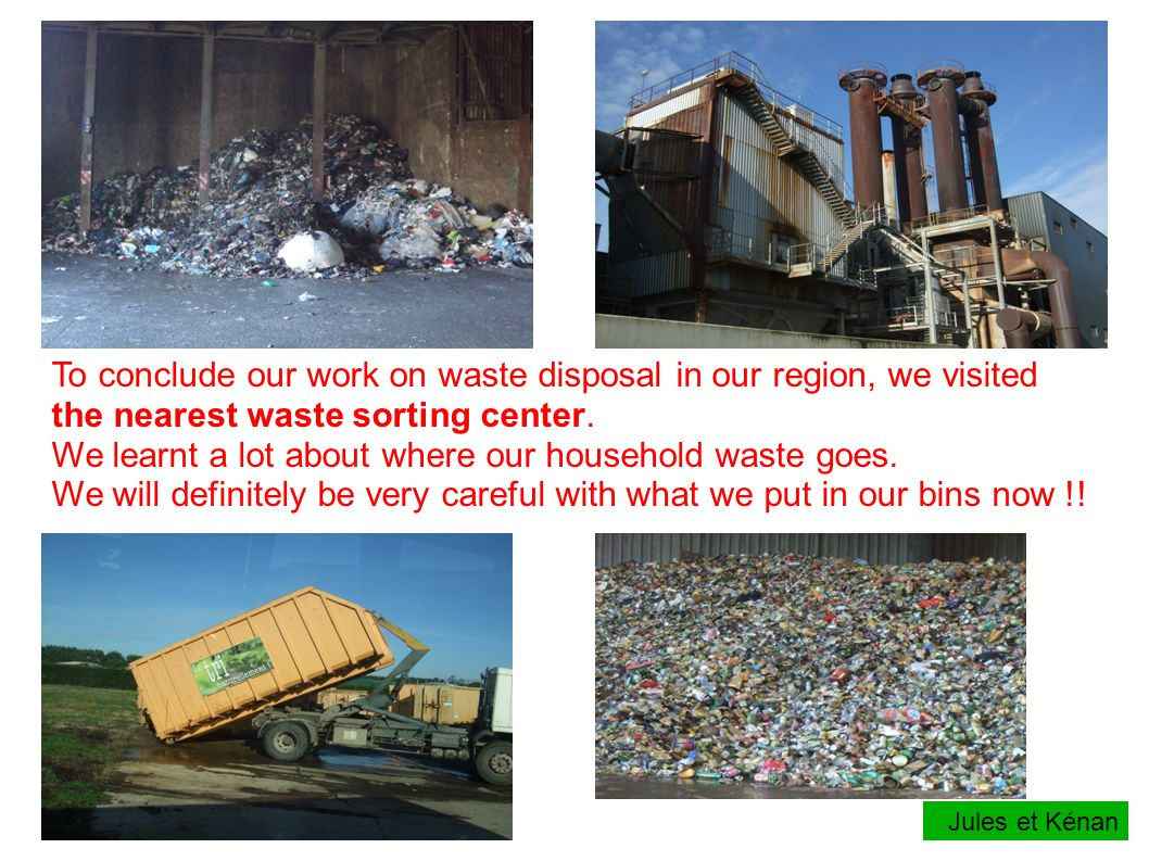 To conclude our work on waste disposal in our region, we visited the nearest waste sorting center.