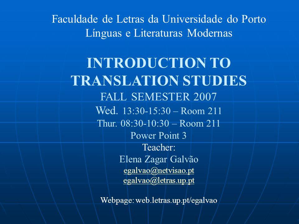 TRANSLATION Process (translating) Product (translation) General subject field