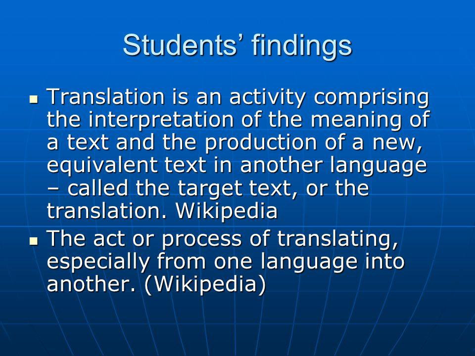 Roman Jakobson, On Linguistic Aspects of Translation , 1959 TRANSLATION INTERLINGUAL INTRALINGUAL INTERSEMIOTIC