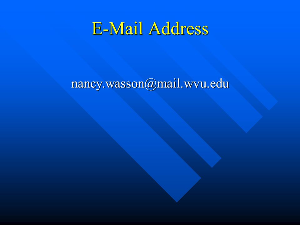 E-Mail Address nancy.wasson@mail.wvu.edu