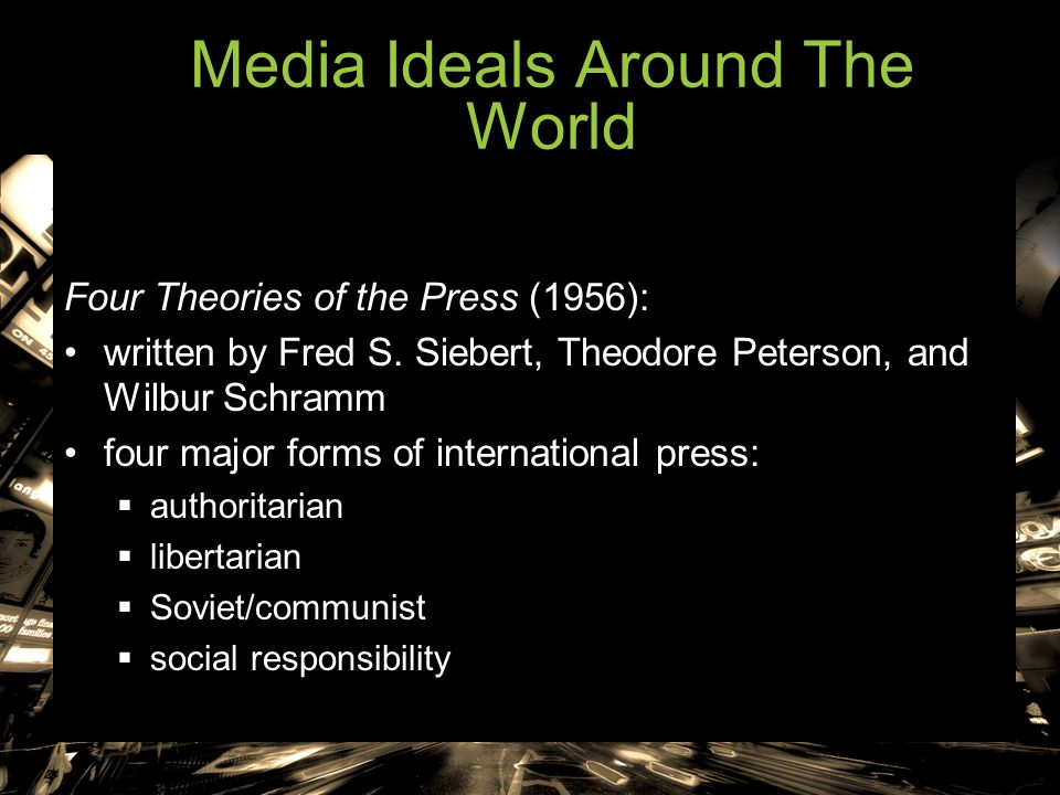 Last Rights: Revisiting Four Theories of the Press:  1995 book written by John Nerone  update of earlier four theories  argued four theories were not a timeless set of categories  saw them as a critique set within a particular time period A fifth theory.