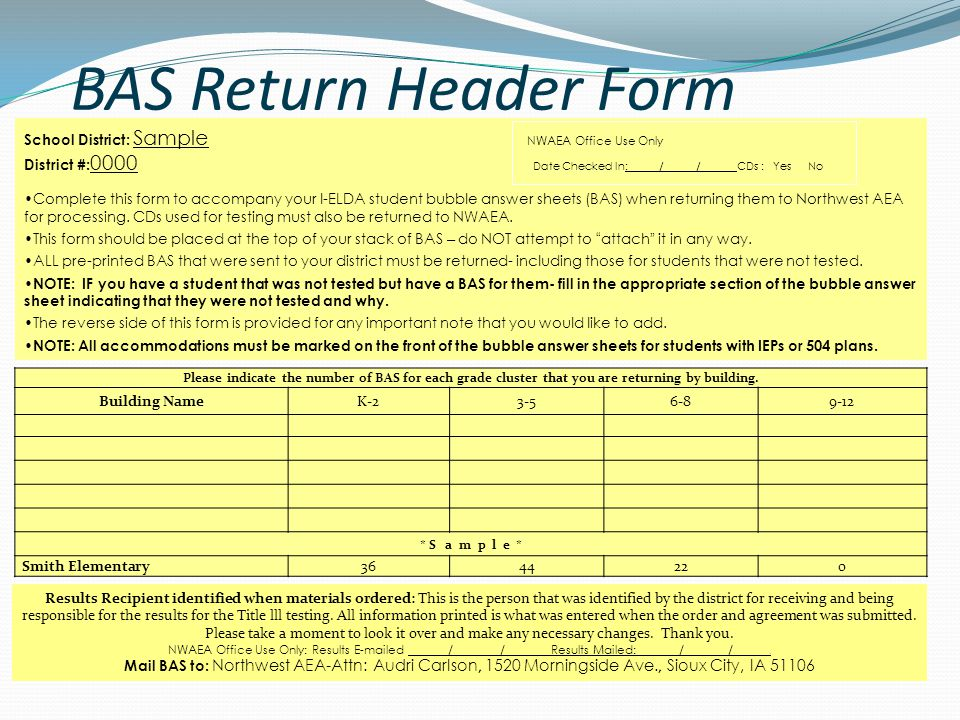 BAS Return Header Form Please indicate the number of BAS for each grade cluster that you are returning by building.