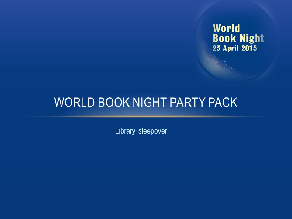 While most World Book Night events should really be labelled as 'World Book Evening', the library sleepover is one event that truly merits the title.