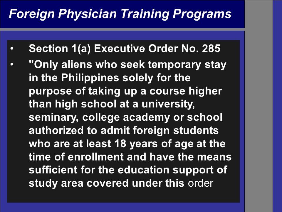 Foreign Physician Training Programs Section 1(a) Executive Order No. 285