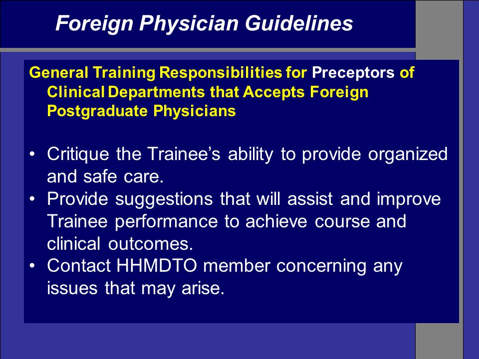 Foreign Physician Guidelines General Training Responsibilities for Preceptors of Clinical Departments that Accepts Foreign Postgraduate Physicians Cri