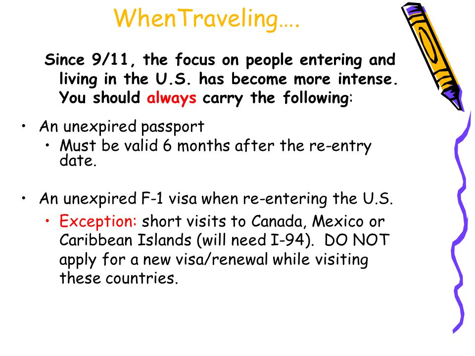WhenTraveling…. Since 9/11, the focus on people entering and living in the U.S.