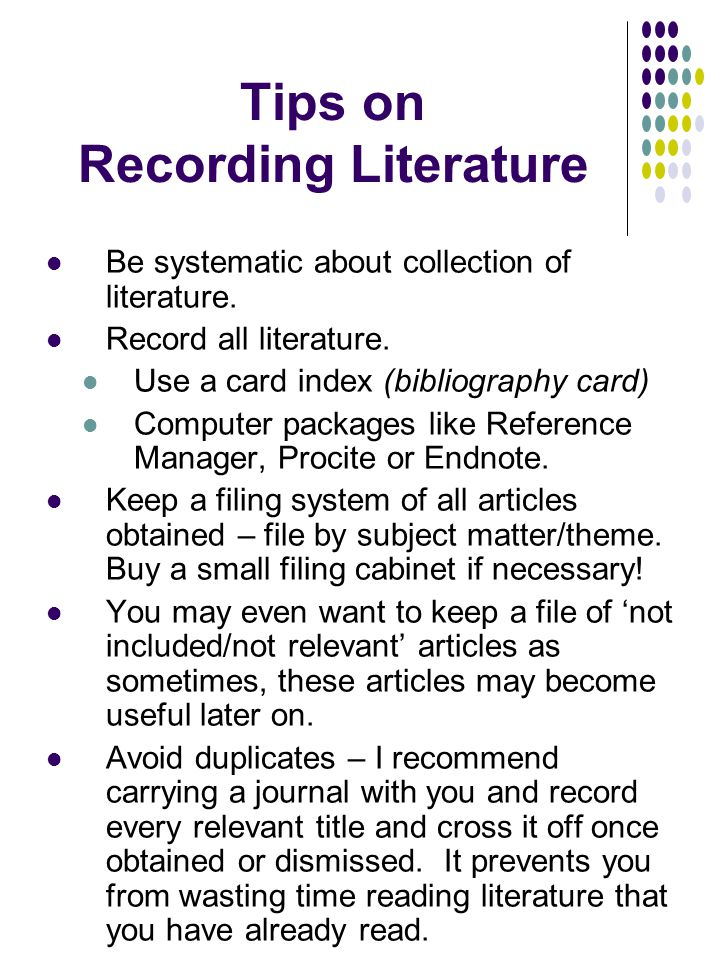 Tips on Literature Reviews Set aside time for reading.