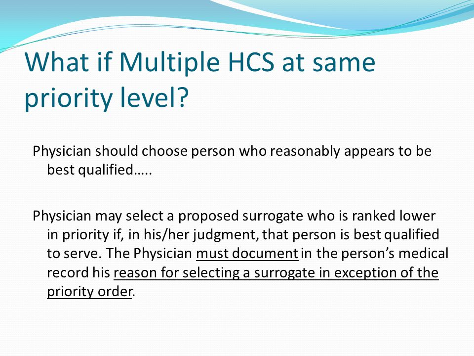 What if Multiple HCS at same priority level.